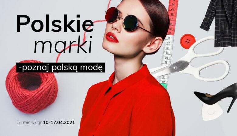 Polskie marki – poznaj polską modę.