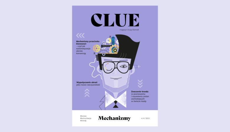Czwarty numer Clue – magazynu Grupy Domodi już dostępny!
